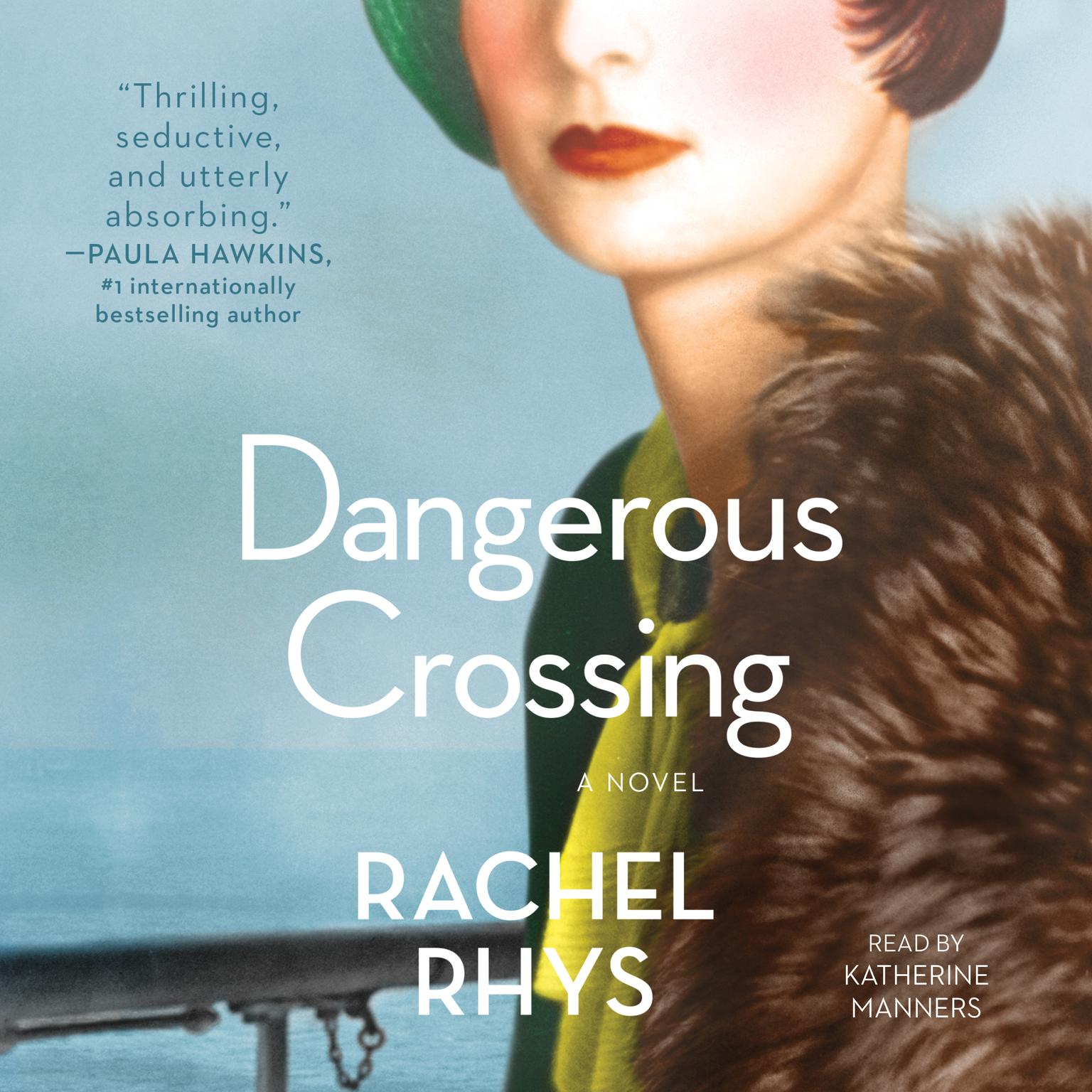 Printable Dangerous Crossing: A Novel Audiobook Cover Art