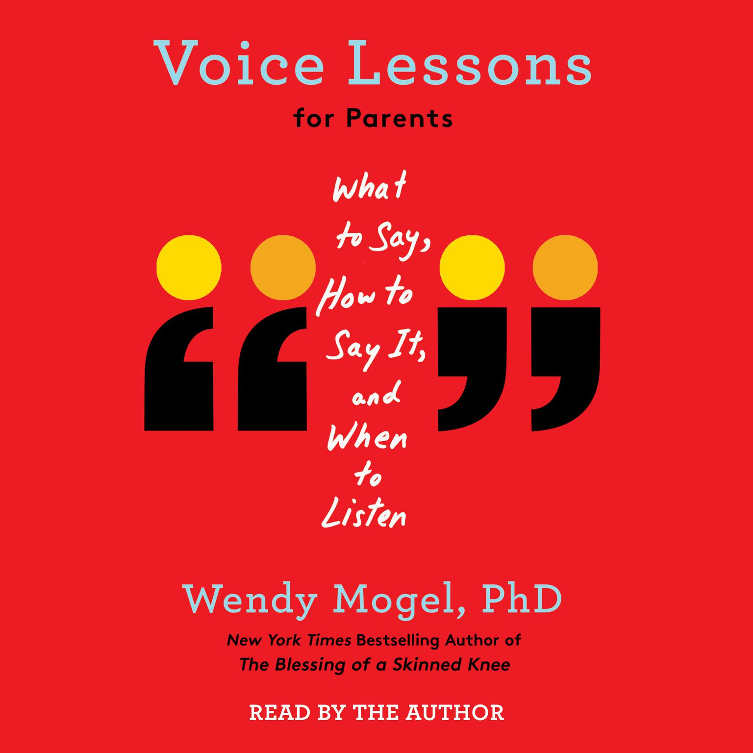 Printable Voice Lessons for Parents: What to Say, How to Say it, and When to Listen Audiobook Cover Art