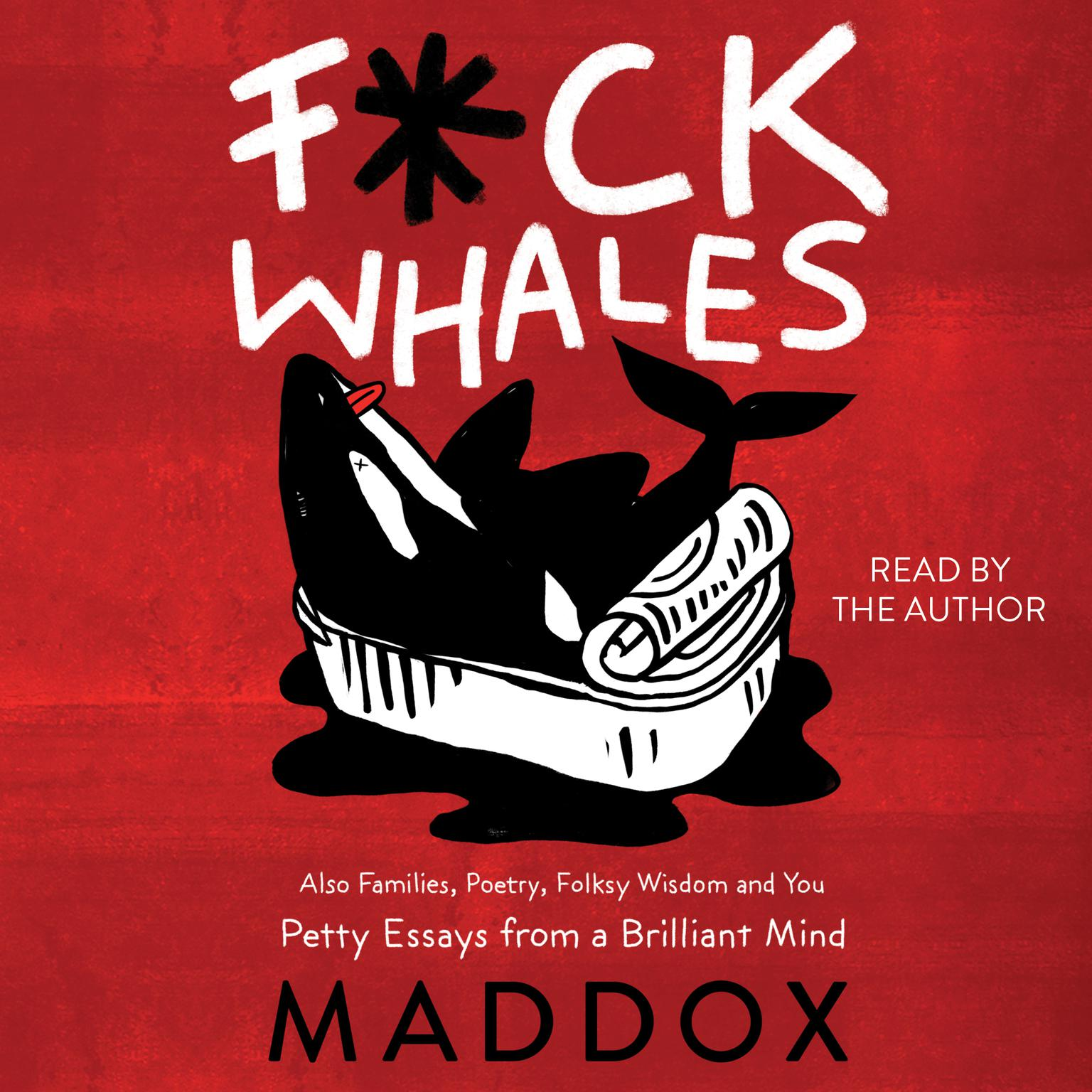 Printable F*ck Whales: Also Families, Poetry, Folksy Wisdom and You Audiobook Cover Art