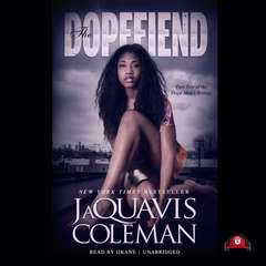 The Dopefiend Audiobook, by JaQuavis Coleman