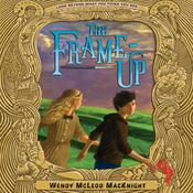 The Frame-Up Audiobook, by Wendy McLeod MacKnight