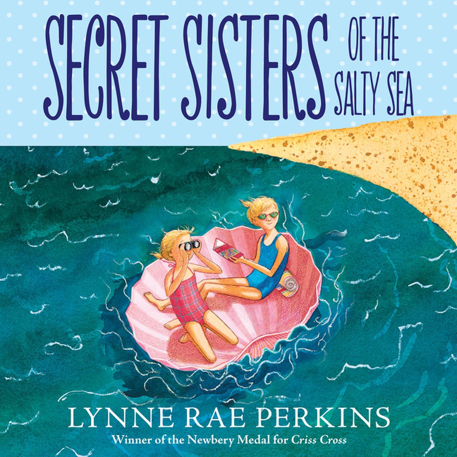 Secret Sisters of the Salty Sea Audiobook, by Lynne Rae Perkins