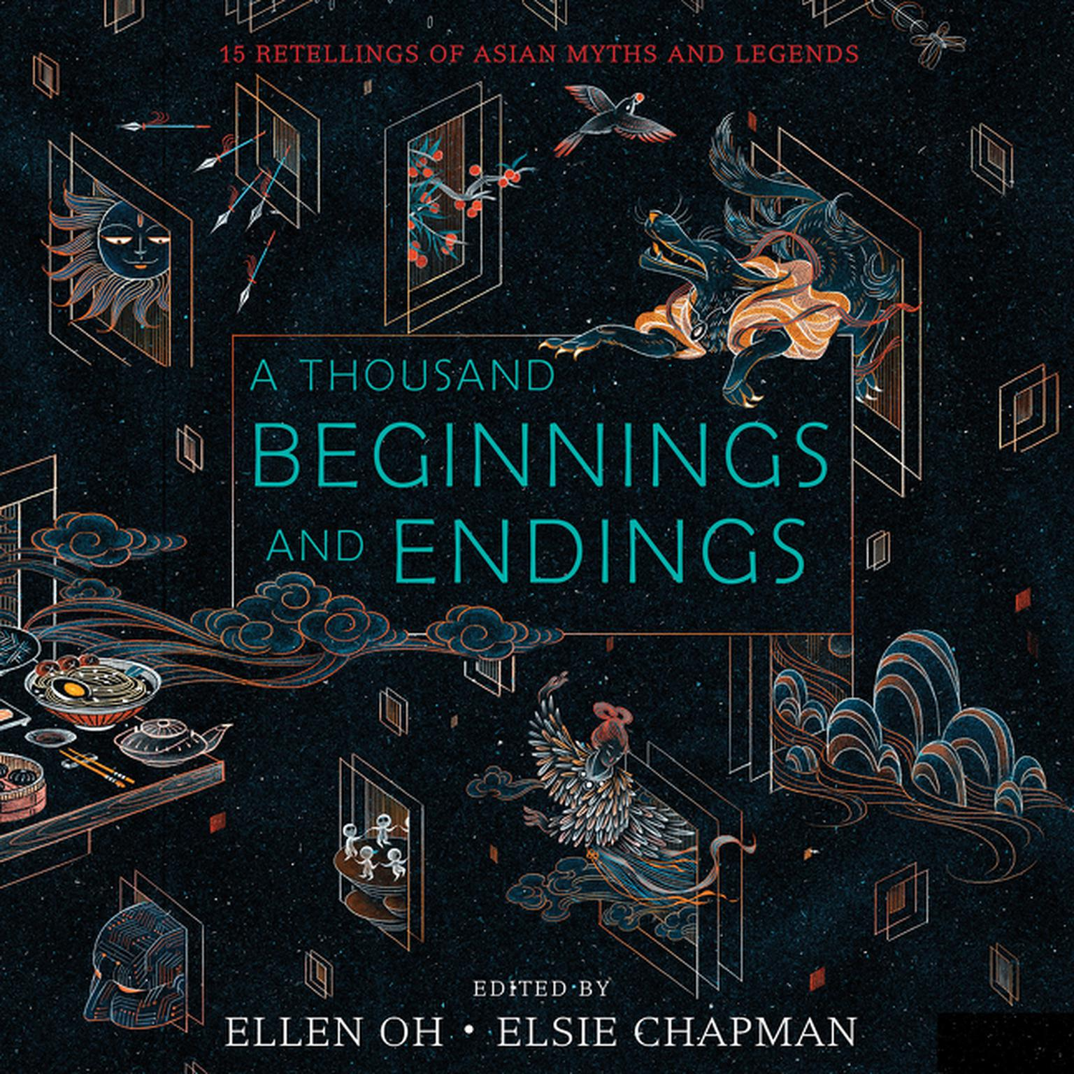 Printable A Thousand Beginnings and Endings: 15 Retellings of Asian Myths and Legends Audiobook Cover Art