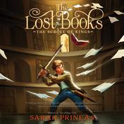 The Lost Books: The Scroll of Kings Audiobook, by Sarah Prineas