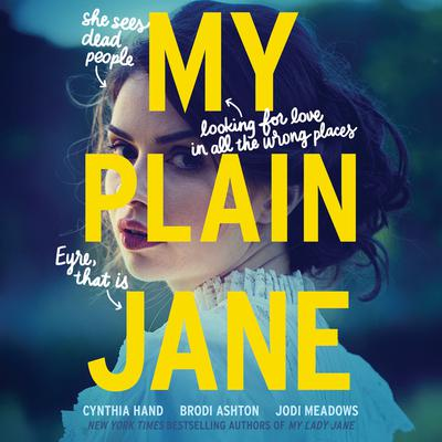 My Plain Jane Audiobook, by Brodi Ashton