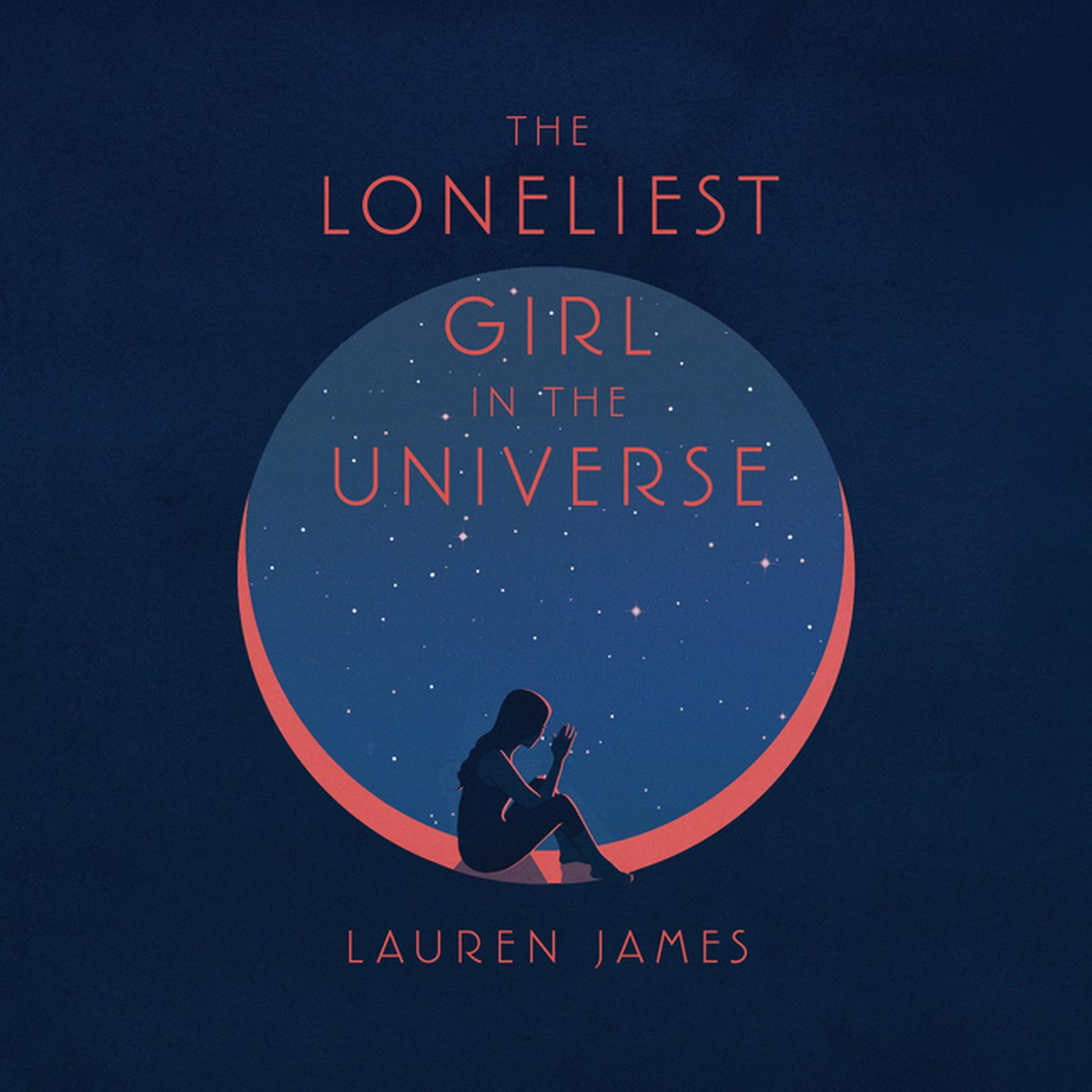 Printable The Loneliest Girl in the Universe Audiobook Cover Art