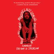 Mondays Not Coming Audiobook, by Tiffany D. Jackson