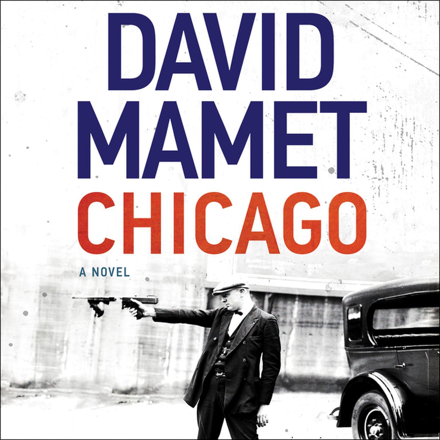 Printable Chicago: A Novel Audiobook Cover Art