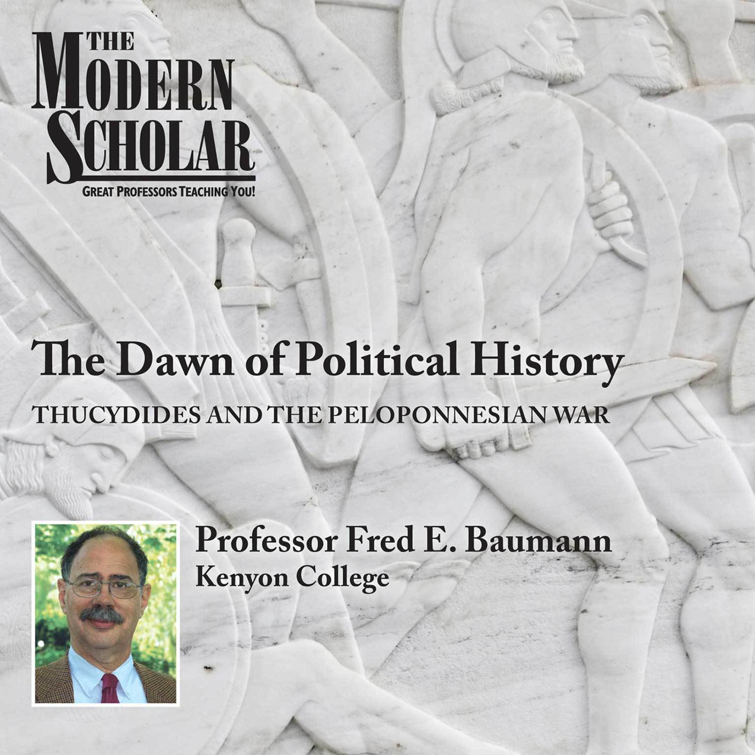 Printable The Dawn of Political History: Thucydides and the Peloponnesian Wars Audiobook Cover Art