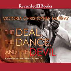 The Deal, the Dance, and the Devil Audiobook, by Victoria Christopher Murray