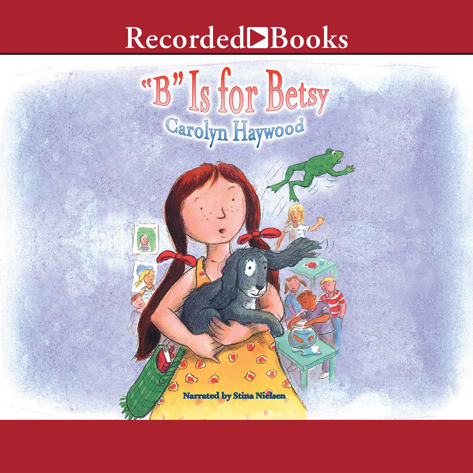 Printable 'B' Is for Betsy Audiobook Cover Art