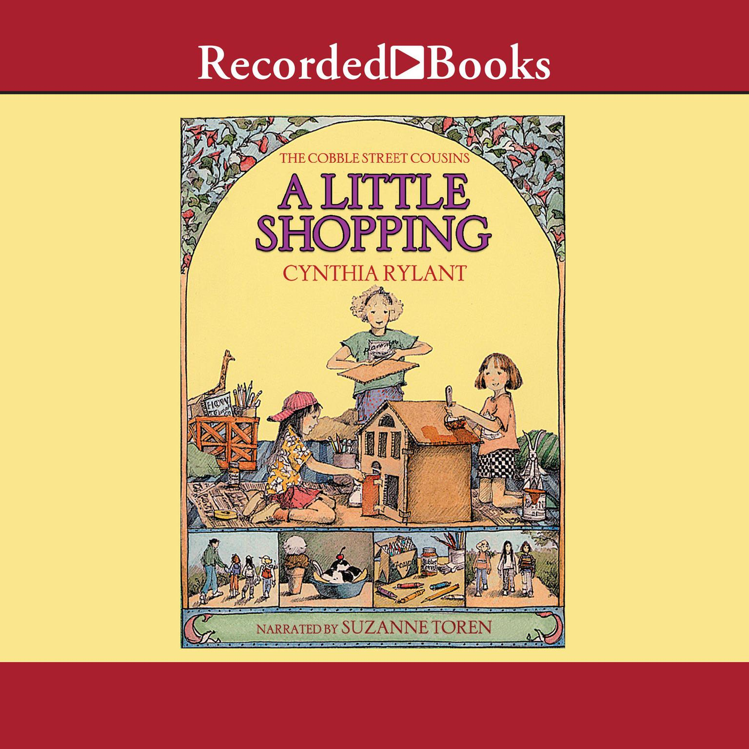 A Little Shopping: Cobble Street Cousins  Audiobook, by Cynthia Rylant