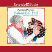 Babushkas Doll Audiobook, by Patricia Polacco