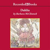 Dahlia Audiobook, by Barbara McClintock