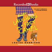 Away Laughing on a Fast Camel: Even More Confessions of Georgia Nicolson Audiobook, by Louise Rennison