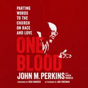 One Blood: Parting Words to the Church on Race and Love Audiobook, by John M. Perkins, Karen Waddles