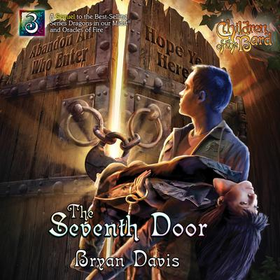 The Seventh Door Audiobook, by Bryan Davis