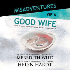 Misadventures of a Good Wife Audiobook, by Helen Hardt, Meredith Wild