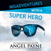 Misadventures with a Super Hero Audiobook, by Angel Payne