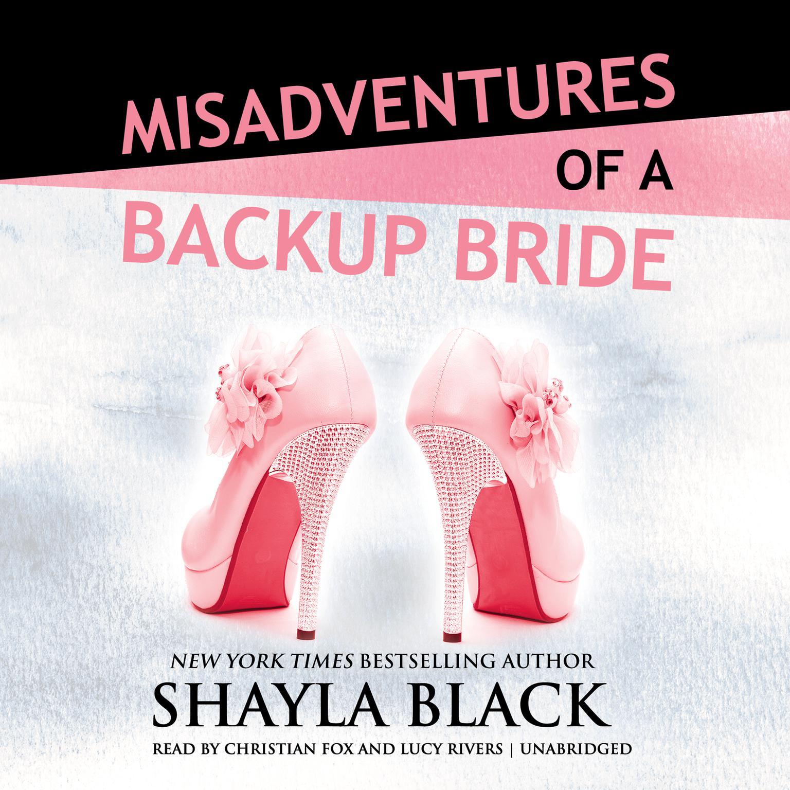Misadventures of a Backup Bride Audiobook, by Shayla Black
