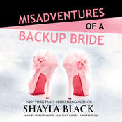 Misadventures of a Backup Bride Audiobook, by Shayla Black
