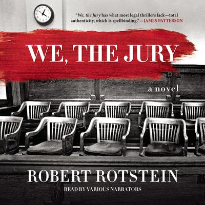 We, the Jury Audiobook, by Robert Rotstein