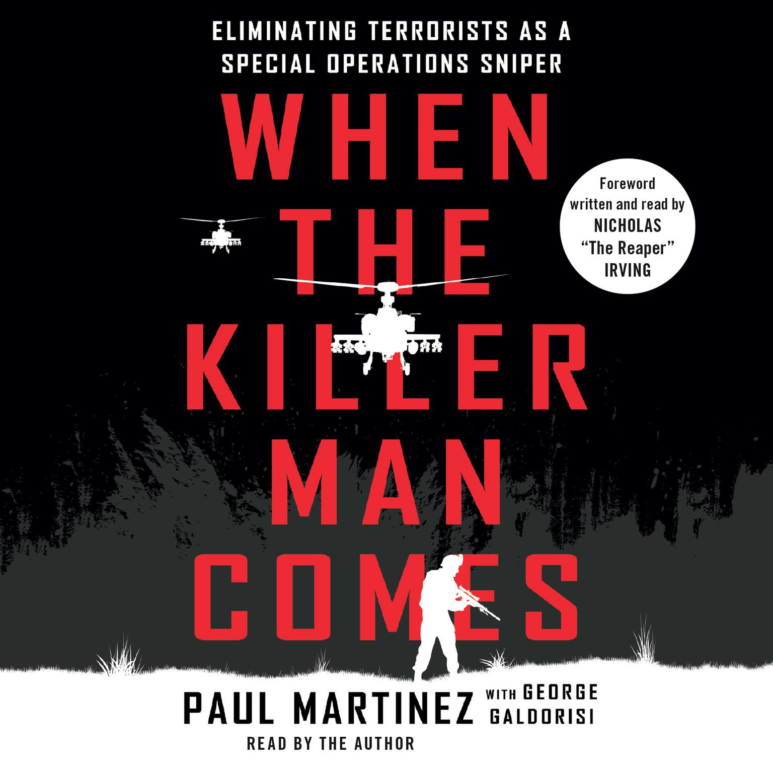 Printable When the Killer Man Comes: Eliminating Terrorists As a Special Operations Sniper Audiobook Cover Art