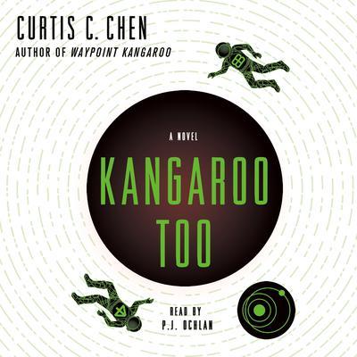 Kangaroo Too: A Novel Audiobook, by Curtis C. Chen