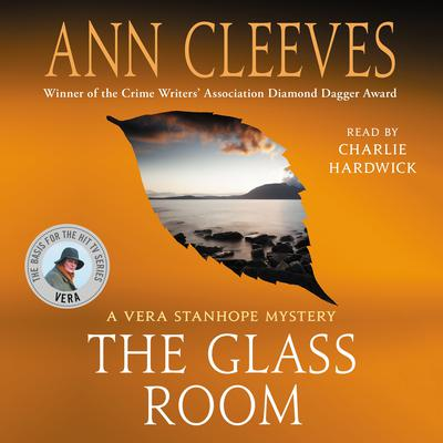 The Glass Room: A Vera Stanhope Mystery Audiobook, by Ann Cleeves