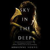 Sky in the Deep Audiobook, by Adrienne Young