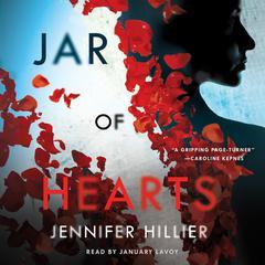 Jar of Hearts Audiobook, by Jennifer Hillier
