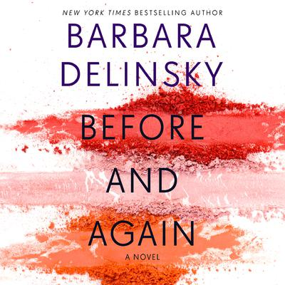 Before and Again: A Novel Audiobook, by Barbara Delinsky