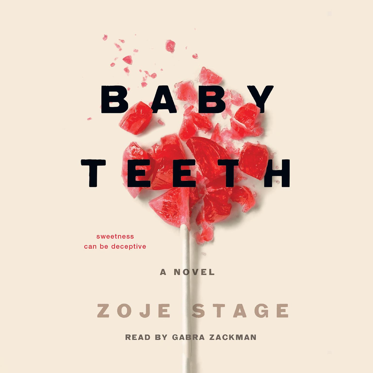 Printable Baby Teeth: A Novel Audiobook Cover Art