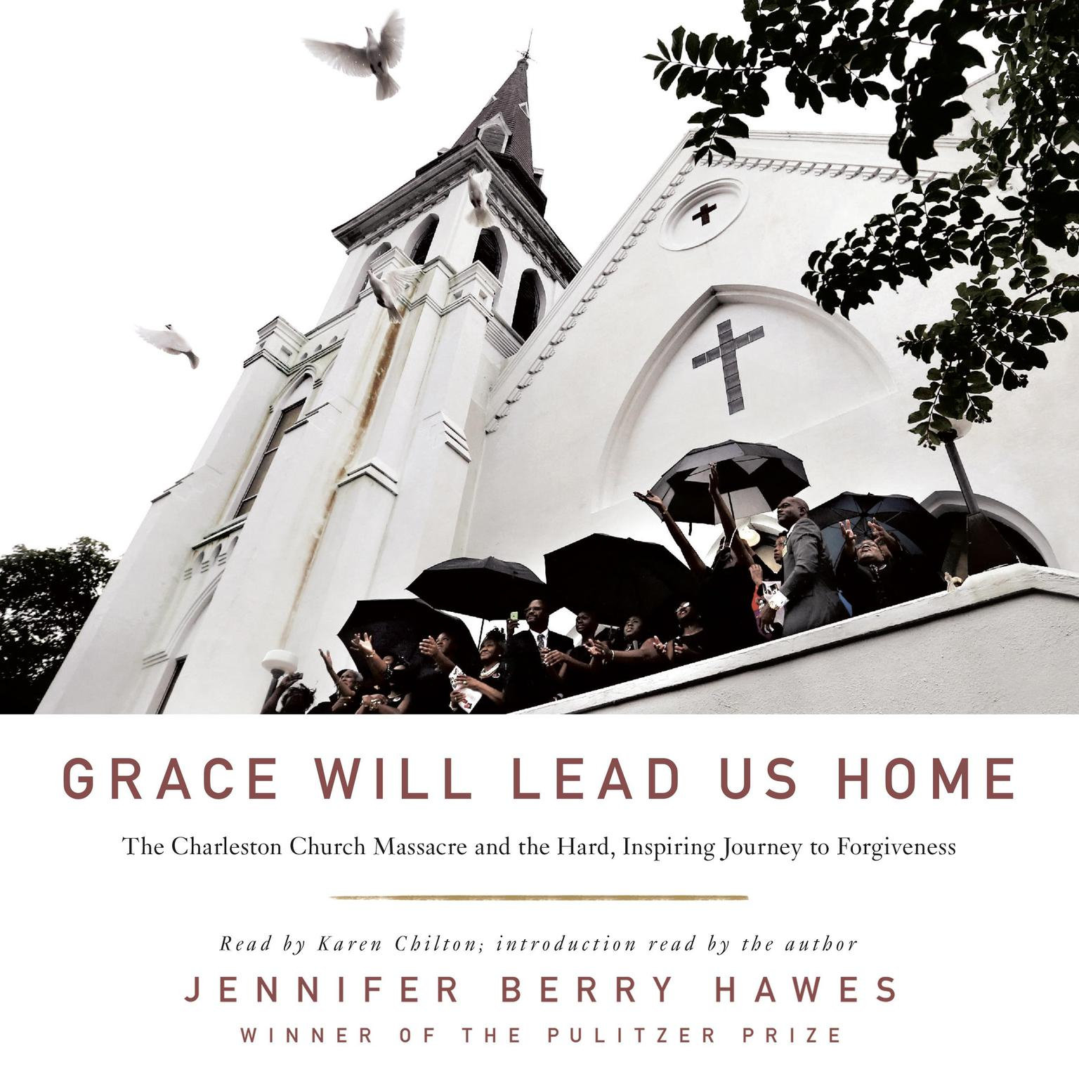 Printable Grace Will Lead Us Home: The Charleston Church Massacre and the Hard, Inspiring Journey to Forgiveness Audiobook Cover Art