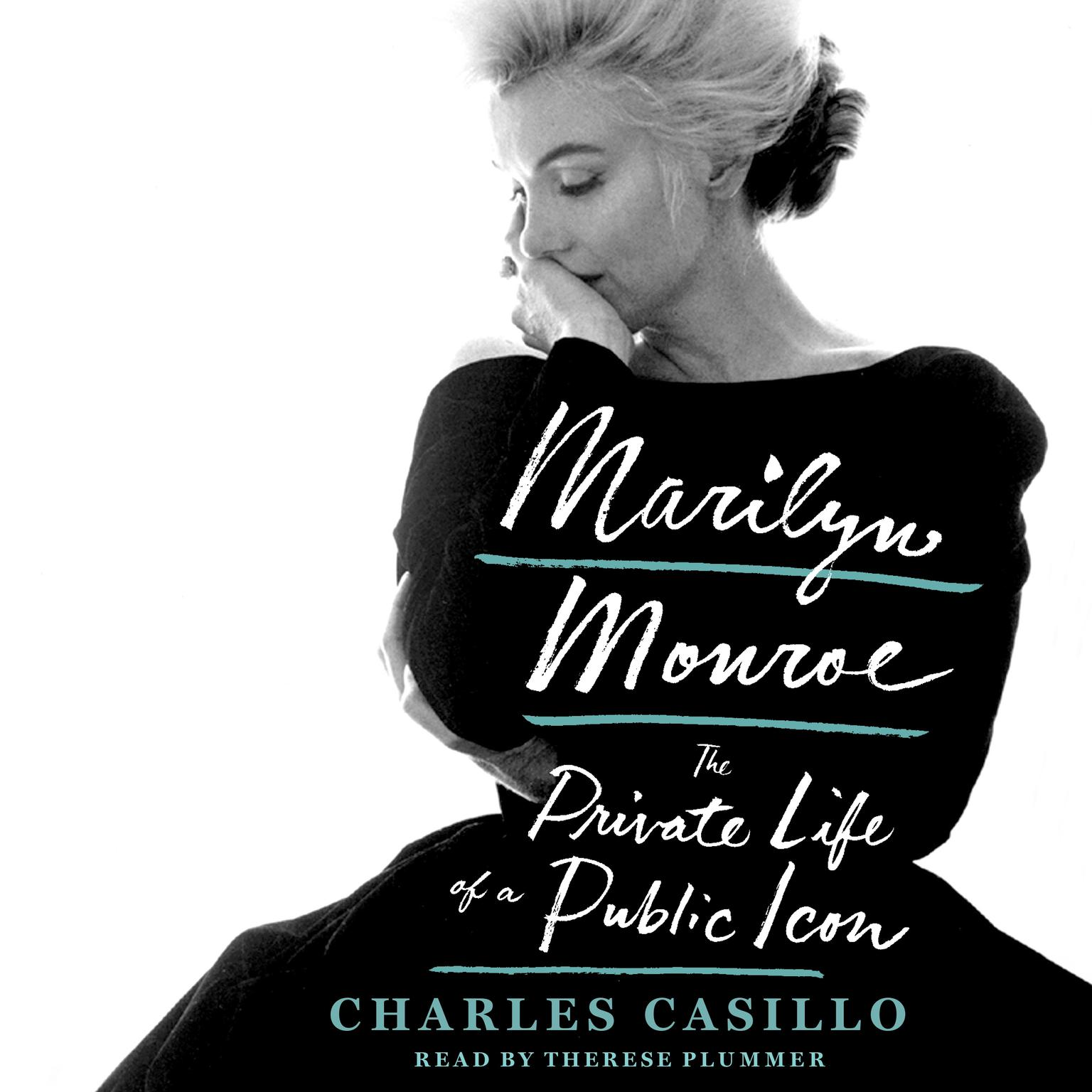 Printable Marilyn Monroe: The Private Life of a Public Icon Audiobook Cover Art