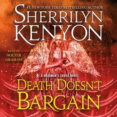 Death Doesn't Bargain: A Deadmans Cross Novel Audiobook, by Sherrilyn Kenyon