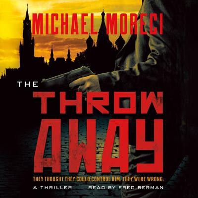 The Throwaway: A Thriller Audiobook, by Michael Moreci