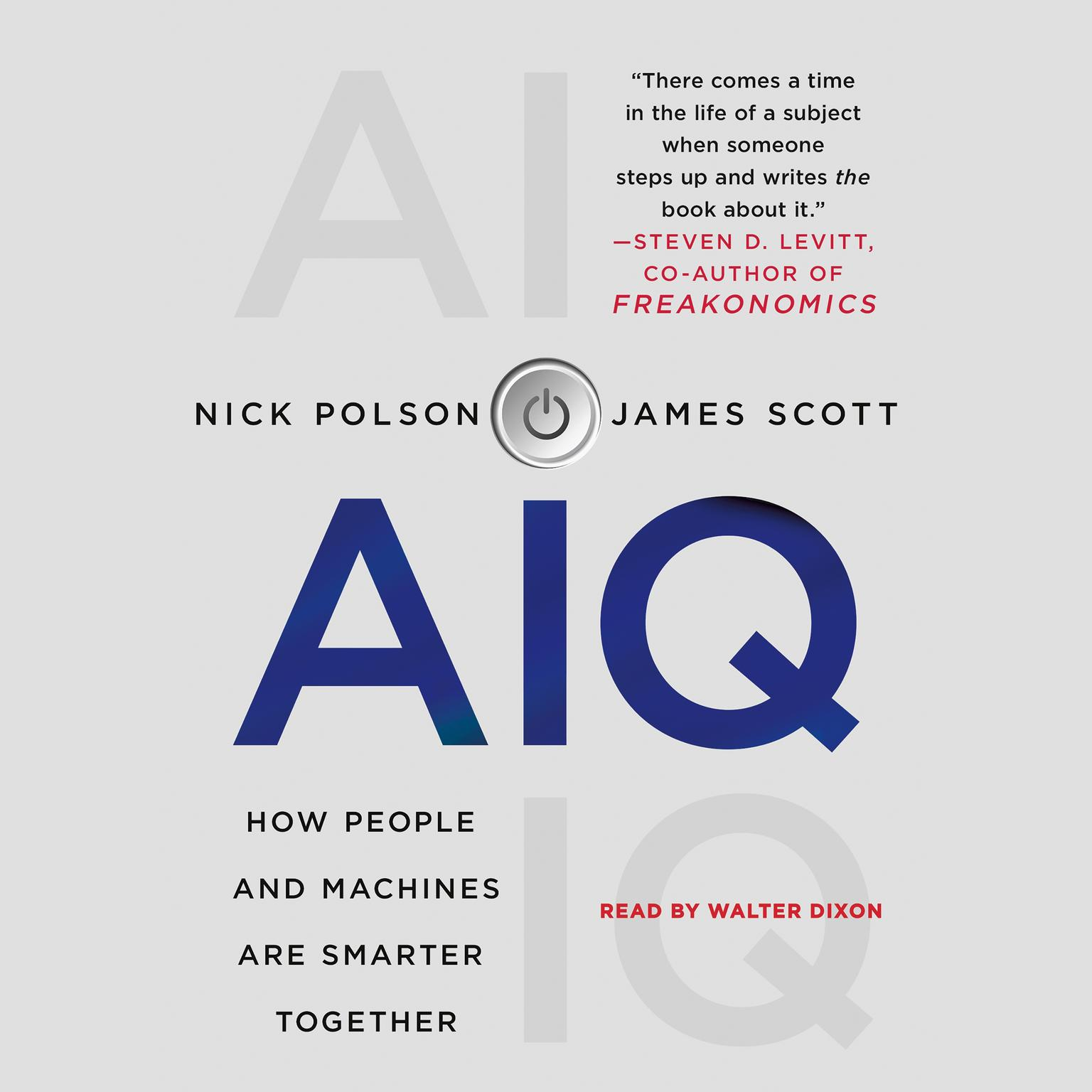 Printable AIQ: How People and Machines Are Smarter Together Audiobook Cover Art