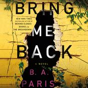 Bring Me Back Audiobook, by B. A. Paris