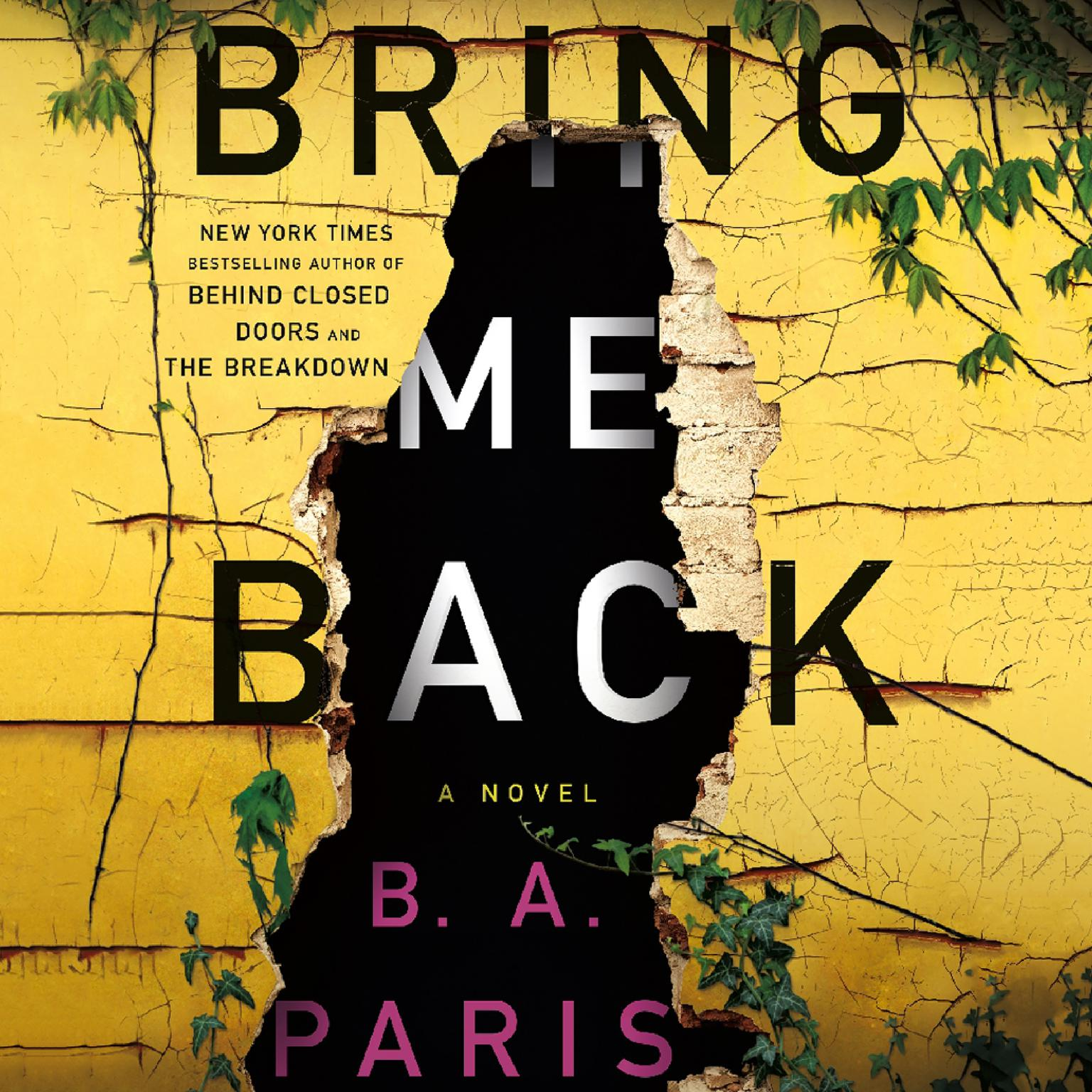 Printable Bring Me Back: A Novel Audiobook Cover Art