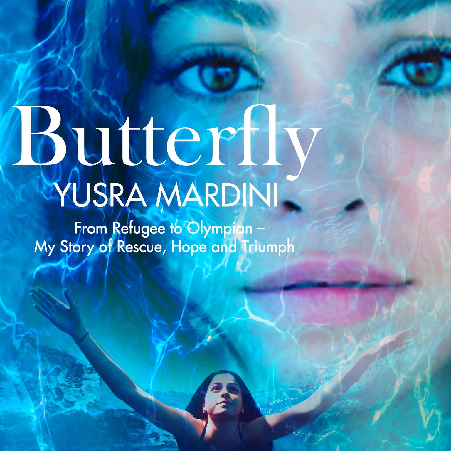 Printable Butterfly: From Refugee to Olympian - My Story of Rescue, Hope, and Triumph Audiobook Cover Art