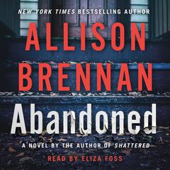 Abandoned: A Novel Audiobook, by Allison Brennan
