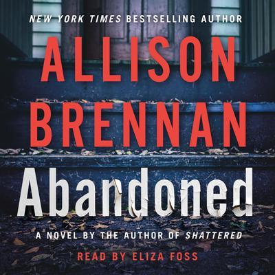 Abandoned: A Novel Audiobook, by Allison Brennan
