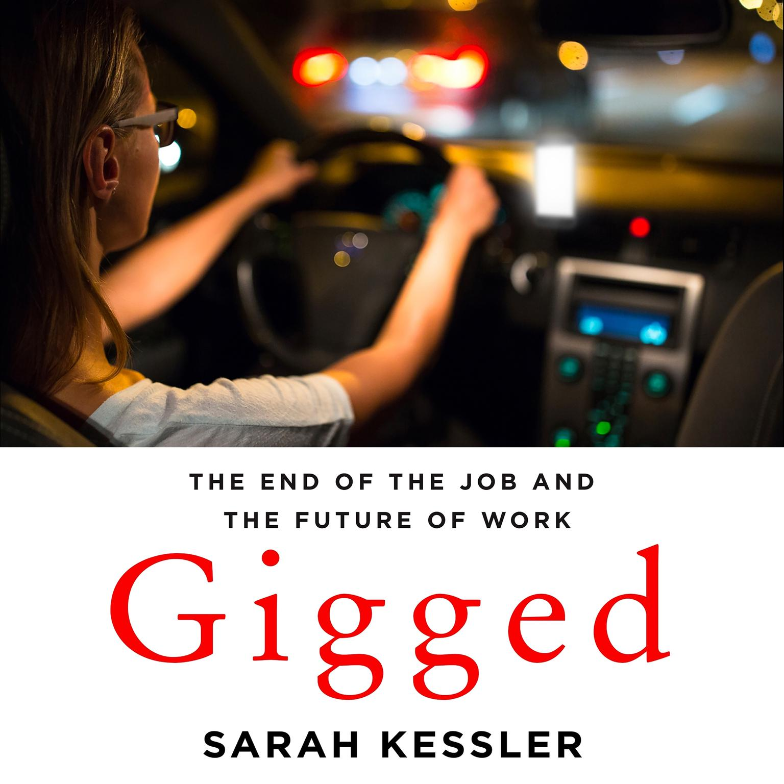 Printable Gigged: The End of the Job and the Future of Work Audiobook Cover Art