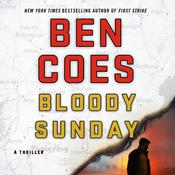 Bloody Sunday: A Thriller Audiobook, by Ben Coes