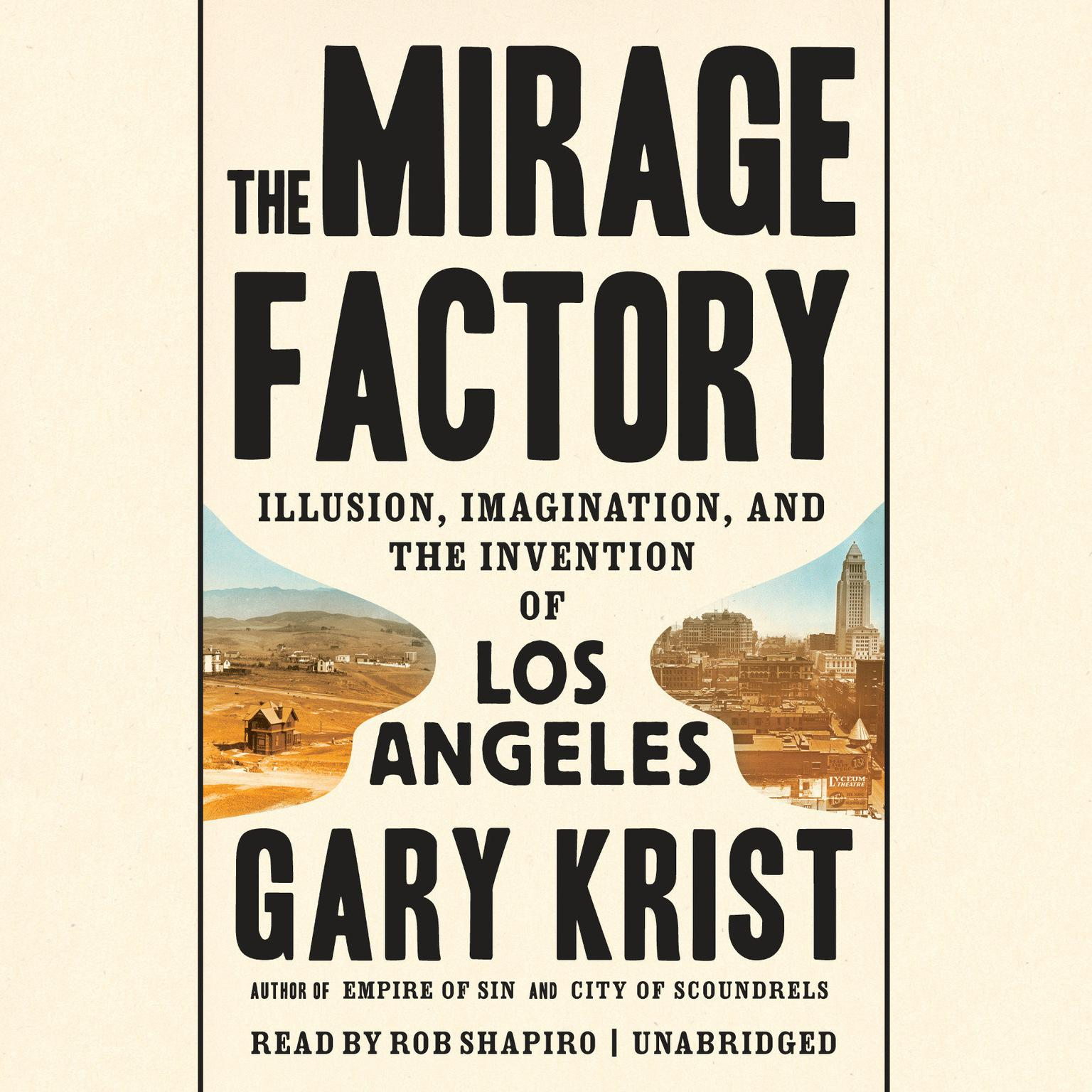 Printable The Mirage Factory: Illusion, Imagination, and the Invention of Los Angeles Audiobook Cover Art