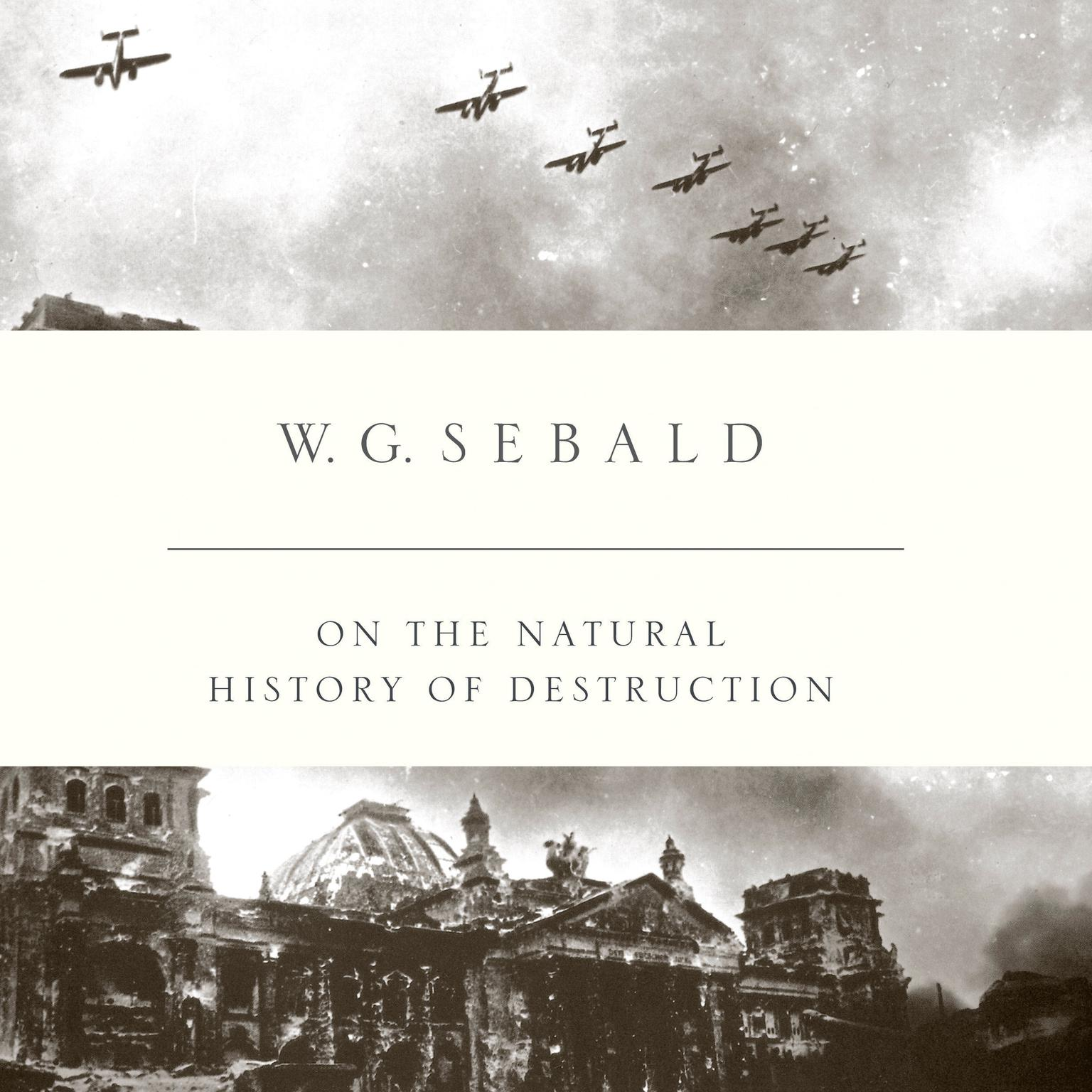 Printable On the Natural History of Destruction Audiobook Cover Art