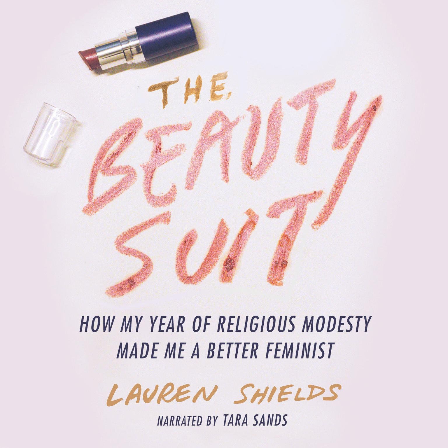 Printable The Beauty Suit: How My Year of Religious Modesty Made Me a Better Feminist Audiobook Cover Art