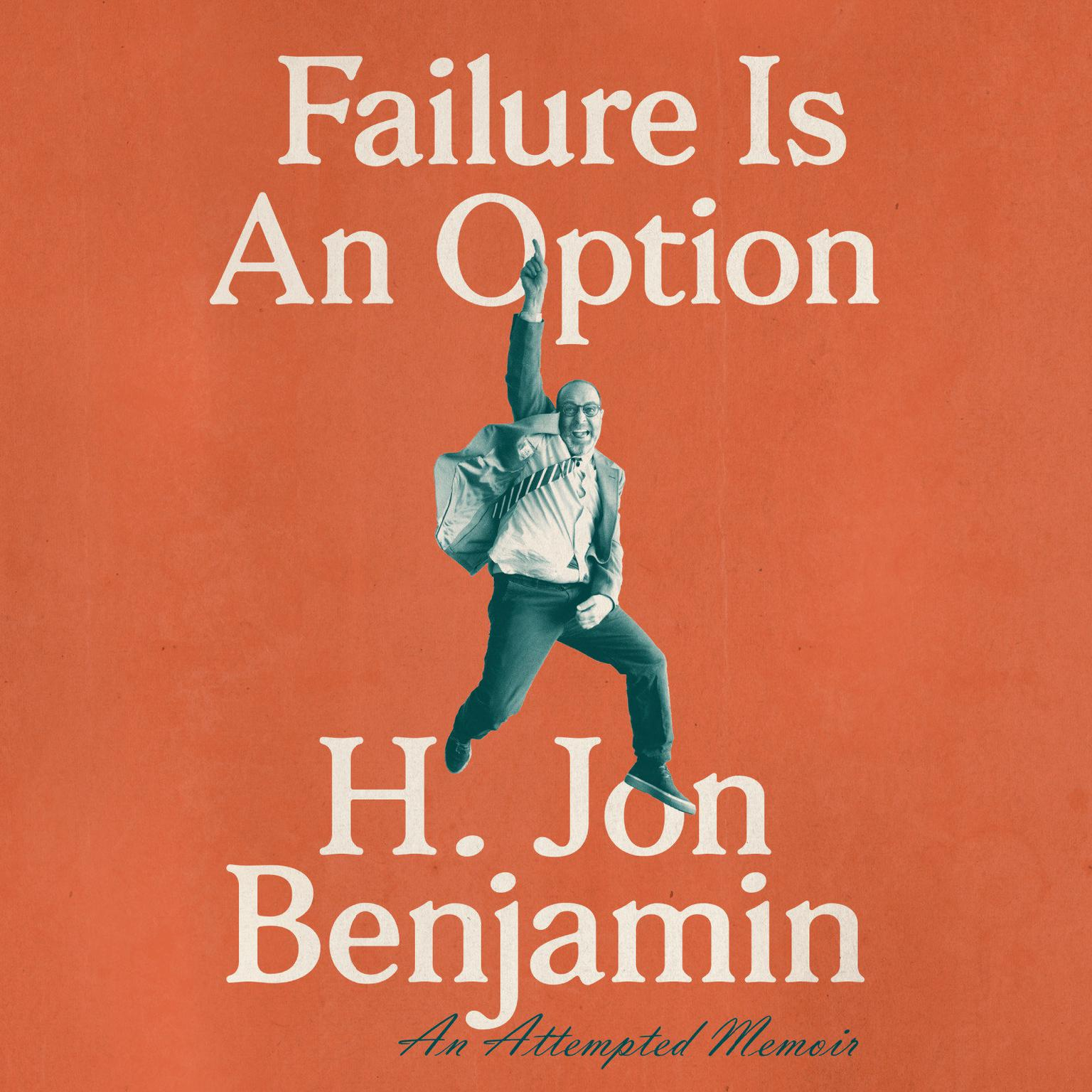 Printable Failure Is An Option: An Attempted Memoir Audiobook Cover Art