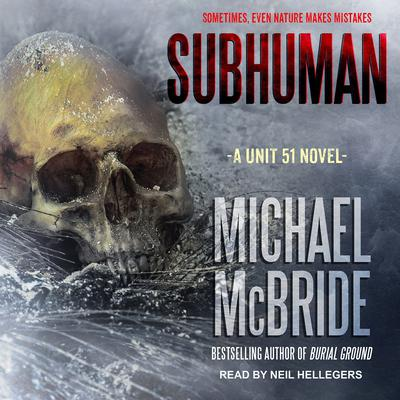Subhuman Audiobook, by Michael McBride